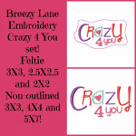 Crazy 4 You Embroidery Machine Design Set