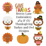 Thanksgiving Turkey and Owls Digital Machine Embroidery Design Set 4X4 & 5X7
