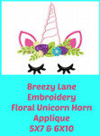 Floral Unicorn Horn Applique Machine Embroidery Design 5X7 & 6X10