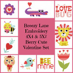 Berry Sweet Valentine 4X4 and 5X7 Embroidery Design Set