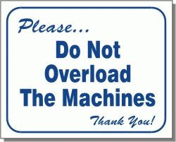 "Vend-Rite #L103:  ""Please Do Not Overload The Machines"""