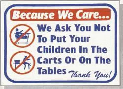 "Vend-Rite #L611:  ""Because We Care We Ask You Not to Put Your Children In the Carts or On The Tables"""