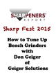 How to Tune Up Bench Grinders with Don Geiger of Geiger Solutions