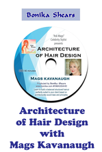 Architecture of Hair Design with Mags Kavanaugh