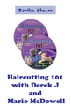 Haircutting 101 with Derek J and Mario McDowell
