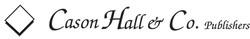 Cason Hall and Company Publishers