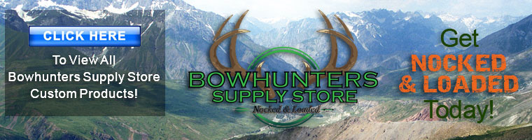 Bowhunters Supply Store - Home of 99 cent Shipping