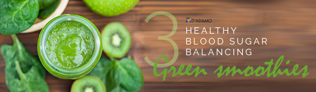 3 Healthy Blood Sugar Balancing Green Smoothies