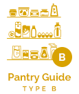 Type B - Pantry Guide