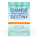 Change Your Genetic Destiny (softcover)