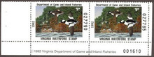 Virginia Duck Stamp 1992 Buffleheads Hunter pair with plate #, selvage on both sides