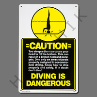 "X4021 SIGN-""CAUTION DIVING DANGEROUS"" #40347"