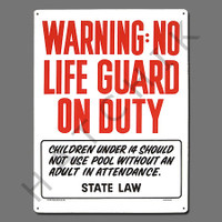 "X4028 SIGN-""WARNING NO LIFEGUARD"" #40323 #40323"