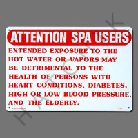 "X4029 SIGN-""ATTENTION SPA USERS"" #40365 #40365"