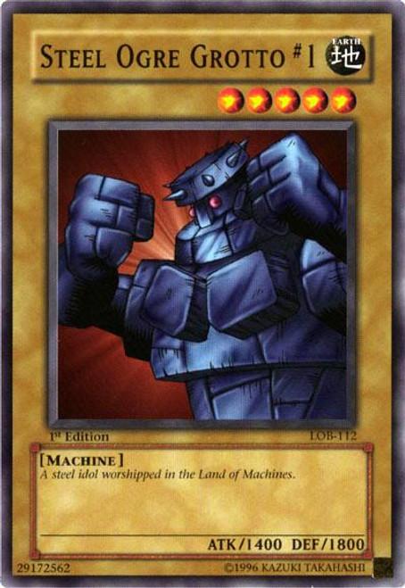 YuGiOh Legend of Blue Eyes White Dragon Common Steel Ogre Grotto #1 LOB-112