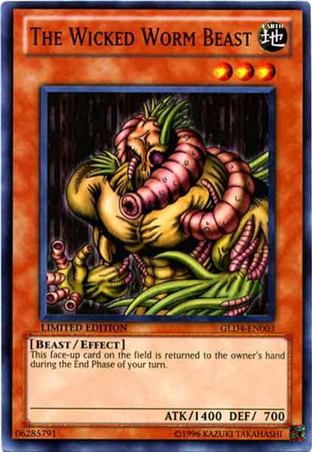 YuGiOh Gold Series 4 2011 Common The Wicked Worm Beast GLD4-EN003