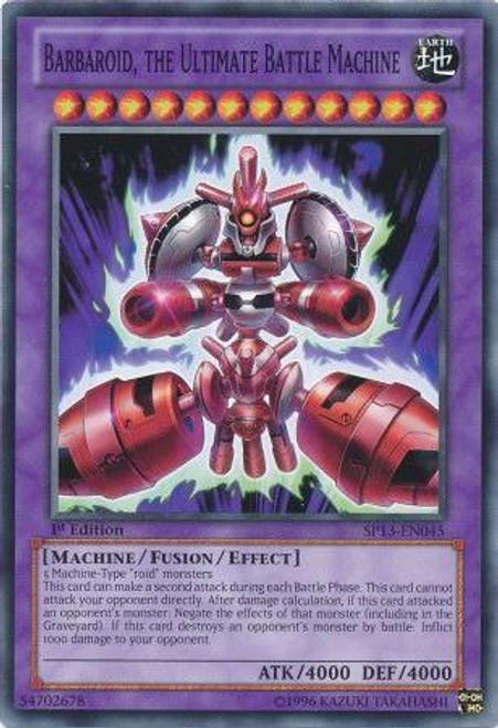 YuGiOh Star Pack 2013 Common Barbaroid, the Ultimate Battle Machine SP13-EN045