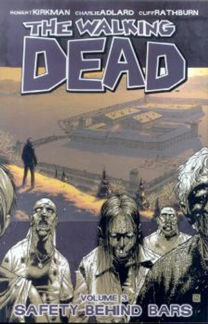 Image Comics The Walking Dead Vol 3 Trade Paperback #3 [Safety Behind Bars]