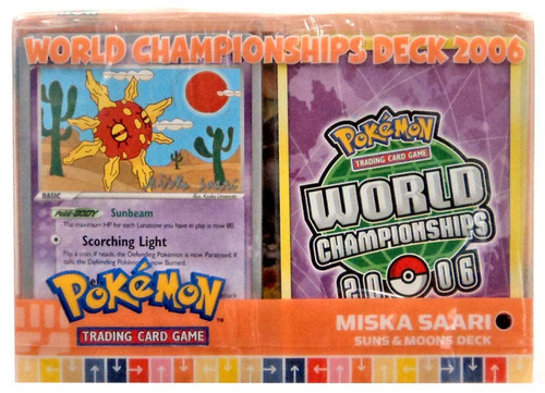 Pokemon World Championships Deck 2006 Miska Saara's Suns & Moons Deck