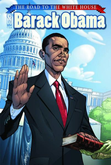 Barack Obama The Road To The White House Comic Book #1