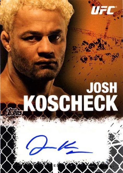 UFC 2010 Championship Josh Koscheck Autograph Fighters & Personalities Autograph Card FA-JK