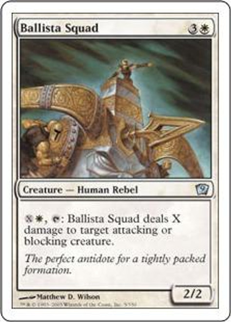 MtG 9th Edition Uncommon Ballista Squad #5