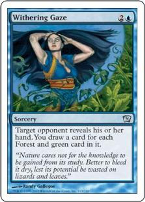 MtG 9th Edition Uncommon Withering Gaze #113