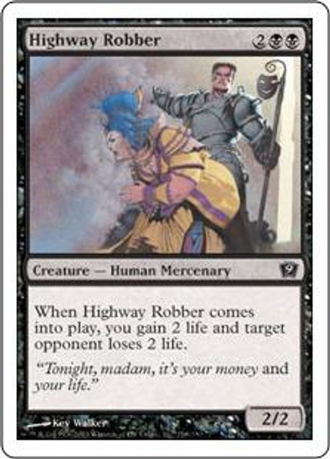 MtG 9th Edition Common Highway Robber #138