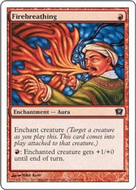 MtG 9th Edition Common Firebreathing #181