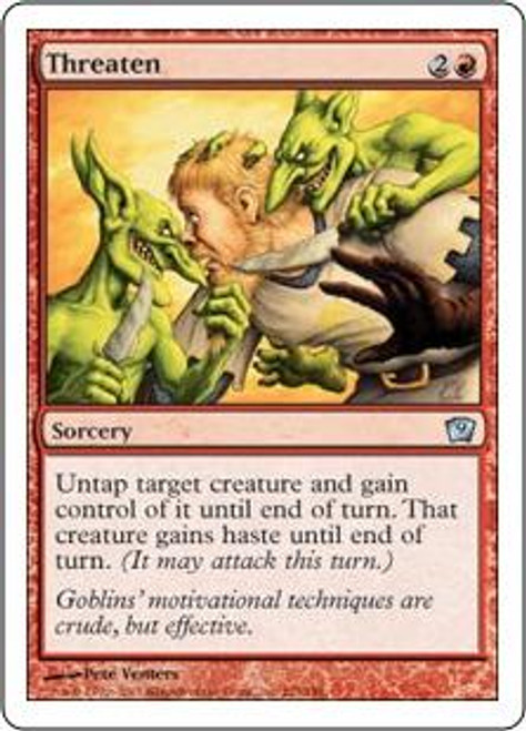 MtG 9th Edition Uncommon Threaten #223