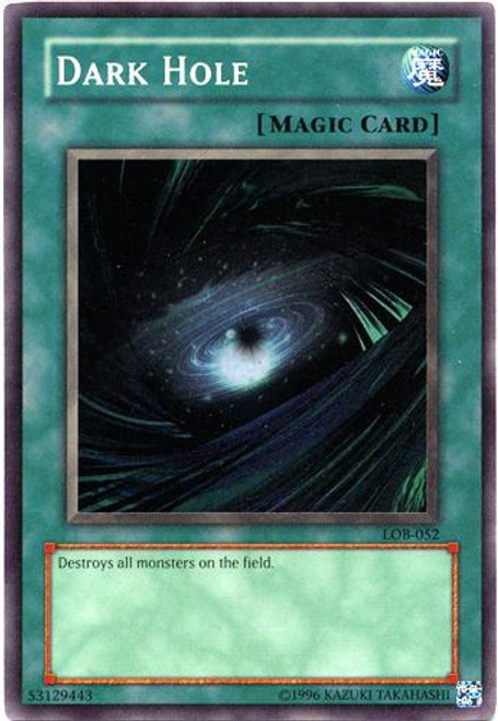 YuGiOh Legend of Blue Eyes White Dragon Super Rare Dark Hole LOB-052