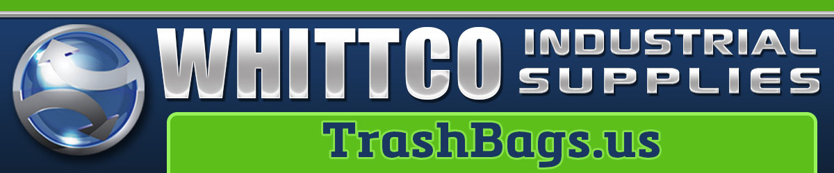 TrashBags.us  WHITTCO Industrial Supplies