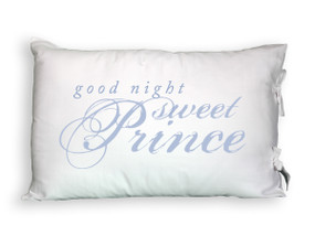 Good Night Sweet Prince Tie-Closure Pillowcase