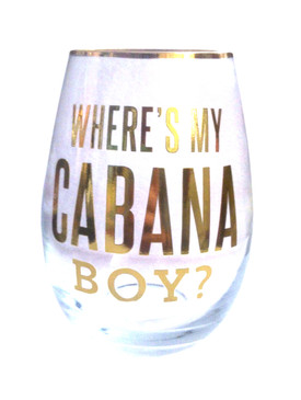 Where's My Cabana Boy? 18oz Stemless Wine Glass