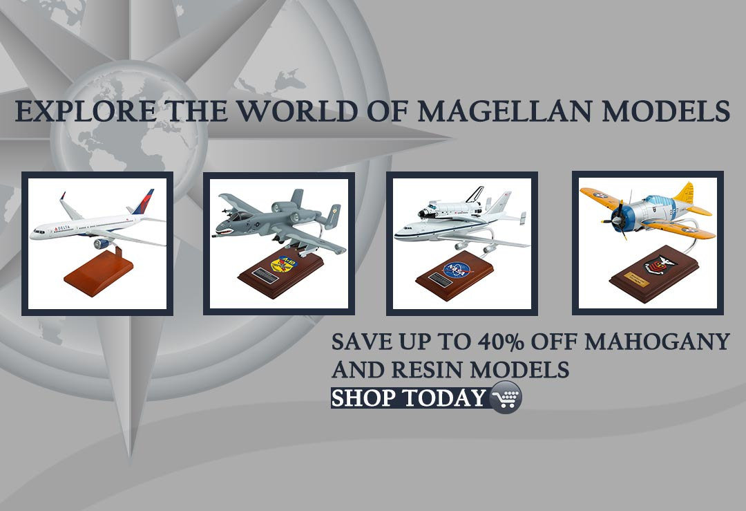 Magellan Models | Airplane Models | Diecast Cars | Diecast Construction | Ship Models