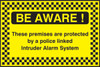 Be Aware  premises security sign