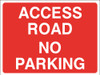 Access Road No Parking Sign