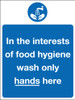 In the interests of food hygiene wash only hands here  sign