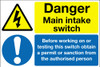 Danger main intake switch sign
