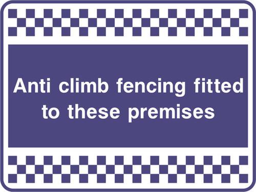 Anti climb fencing security sign