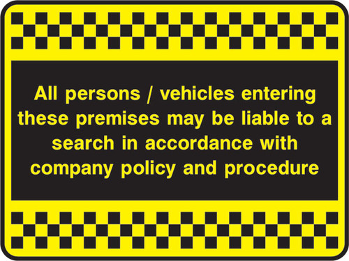 All persons / vehicles entering Sign