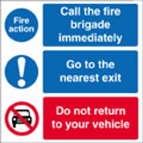 Fire action notice Call the fire brigade immediately