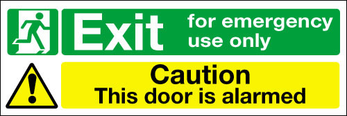 Emergency use only/This door is alarmed Safety Sign