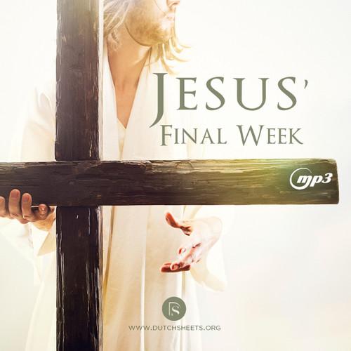 Jesus' Final Week (MP3 Download)
