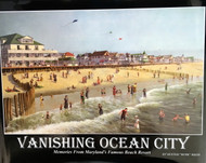 "Vanishing Ocean City Written by Hunter ""Bunk"" Mann"