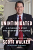 Unintimidated Autographed by Scott Walker