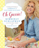 Oh Gussie! Autographed by Kimberly Schlapman