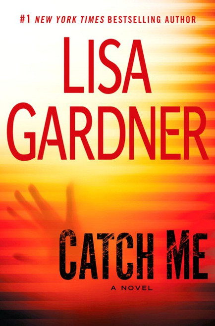 Catch Me: A Novel