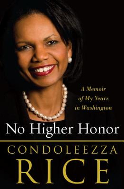No Higher Honor Autographed by Condoleezza Rice