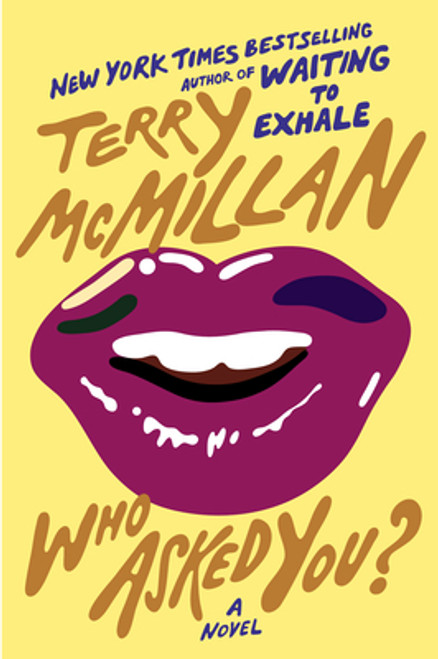 Who Asked You? Autographed by Terry McMillian